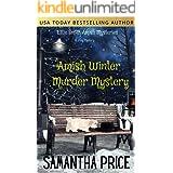 Amish Winter Murder Mystery (Ettie Smith Amish Mysteries Book 19)