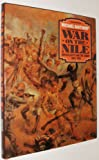 War on the Nile: Britain, Egypt and the Sudan, 1882-98