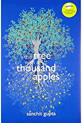 The Tree with a Thousand Apples: A Thriller on Three Childhood Friends from Kashmir, Inspired by True Events Hardcover
