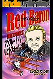 Red Baron: 真紅の撃墜王 (マンフレート・フォン・リヒトフォーヘン物語)