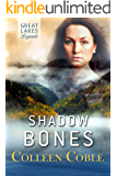 Shadow Bones: Great Lakes Legends #2