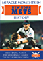 Miracle Moments in New York Mets History: The Turning Points, The Memorable Games, The Incredible Records