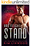 One Flight Stand: A Bad Boy's Baby Romance