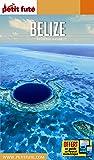 Petit Futé Belize