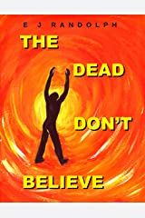 The Dead Don't Believe (Federation Diplomat) Kindle Edition