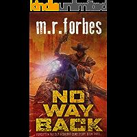 No Way Back: A Sheriff Duke Story (Forgotten Fallout Book 3)