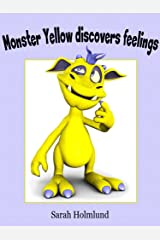 Monster Yellow discovers feelings! An illustrated children's book about feelings (Basic concepts with monsters 3) Kindle Edition