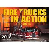 Fire Trucks in Action 2018 (Calendars 2018)