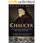 Chaucer: The Life and Times of the First English Poet