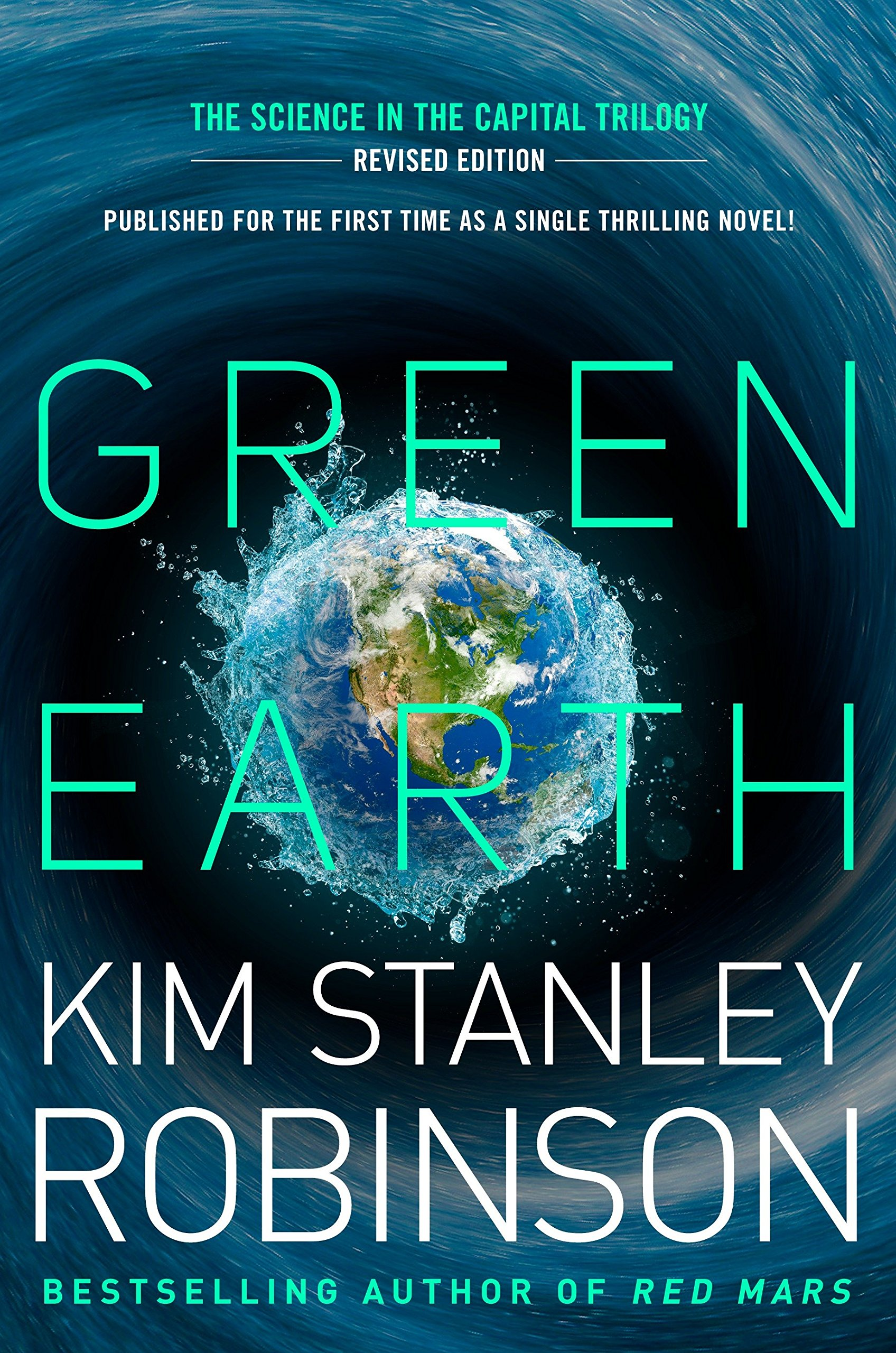 Green Earth (The Science in the Capital): Kim Stanley Robinson ...