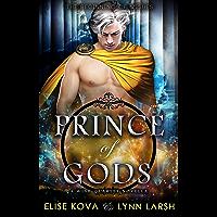 Prince of Gods: A Wish Quartet Novella (Age of Magic: Wish Quartet Book 0) (English Edition)