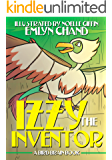Izzy the Inventor (Bird Brain Books Book 7)