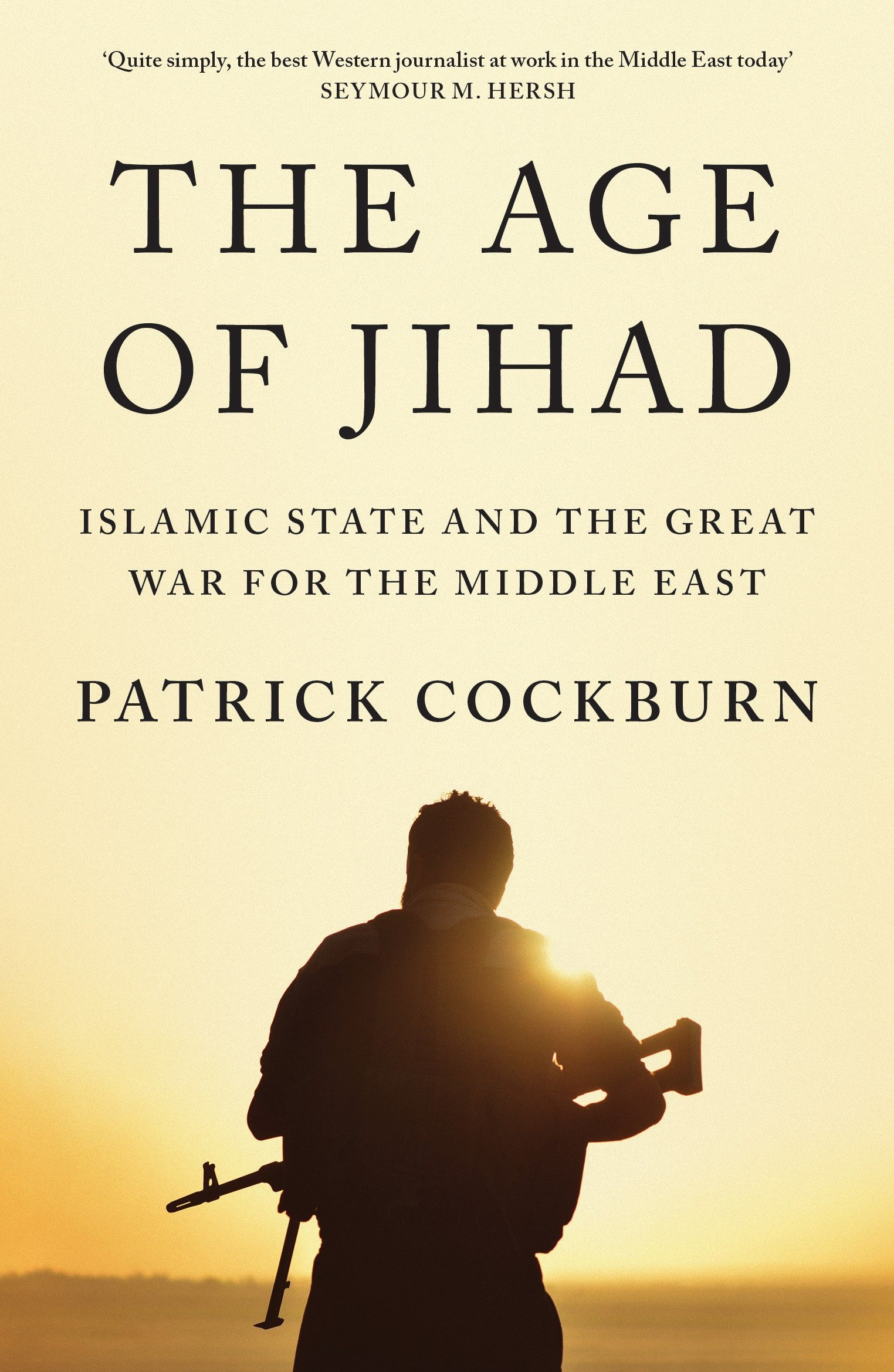 Read Online The Age of Jihad: Islamic State and the Great War for the Middle East pdf