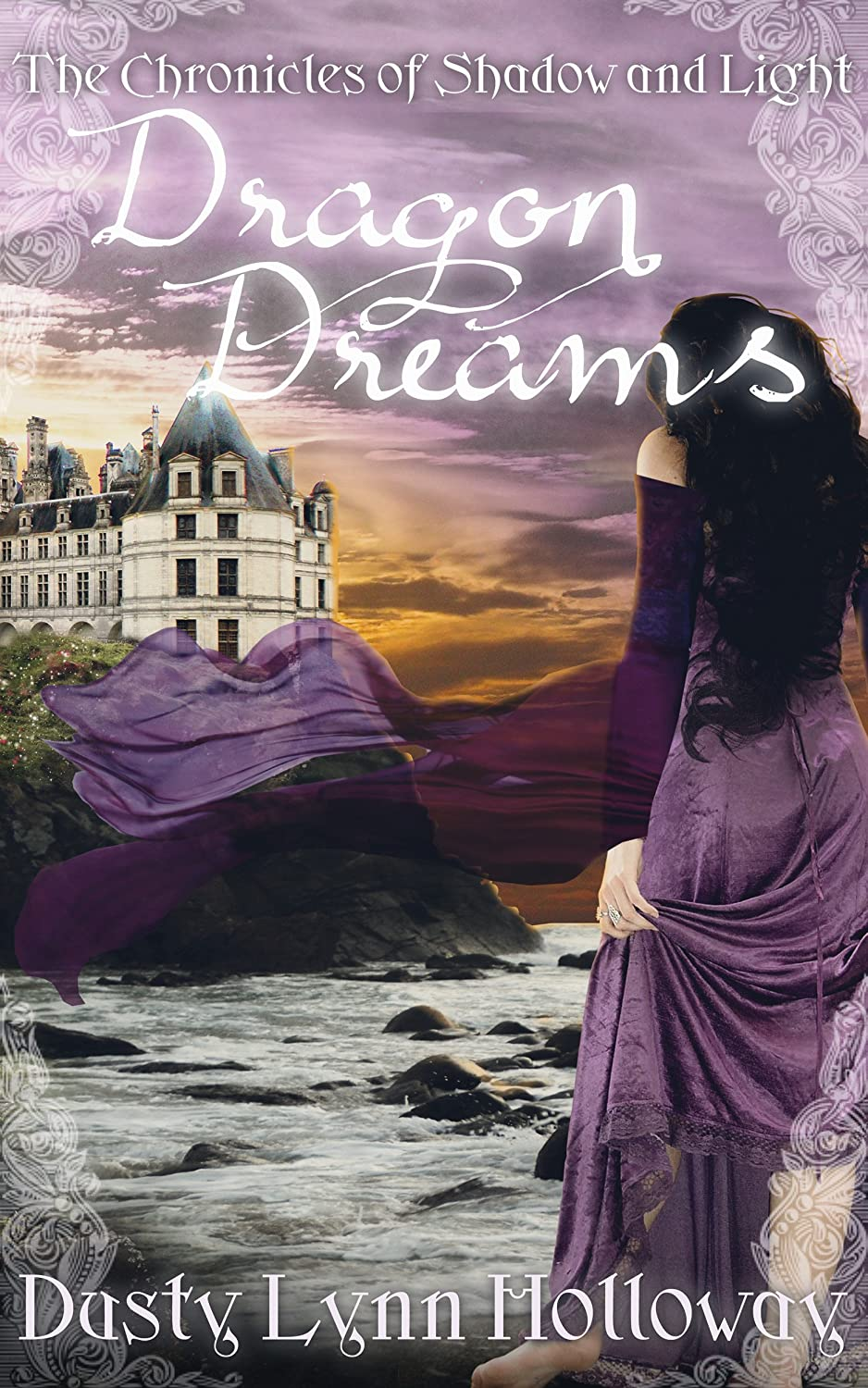 Dragon Dreams: The Chronicles of Shadow and Light Book 1 ...