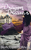 Dragon Dreams: The Chronicles of Shadow and Light Book 1