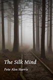 The Silk Mind (Atlar Book 1)
