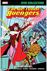 Avengers West Coast Epic Collection: Vision Quest (Avengers West Coast (1985-1994)) Kindle Edition