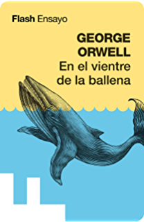 En el vientre de la ballena (Flash Ensayo) (Spanish Edition)