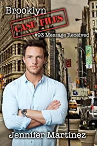 Message Received (Brooklyn Case Files Book 2)