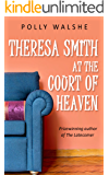 Theresa Smith at the Court of Heaven