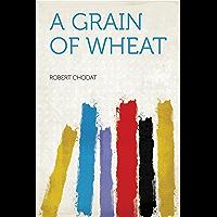 A Grain of Wheat (English Edition)