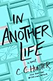 In Another Life: A Novel