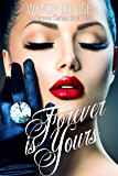 Forever is Yours: Forever Series:Book Two (The Forever Series 2)
