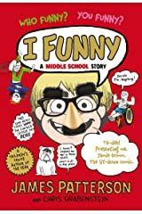 I Funny: A Middle School Story Kindle Edition