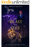 The Beast in a Suit: An Angelic Shifters series