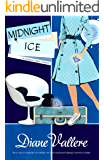 Midnight Ice: A Madison Night Mad for Mod Mystery (Madison Night Mystery Book 0)