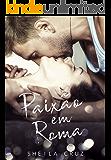 Paixão em Roma ( Livro 1)