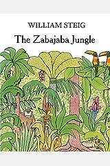 The Zabajaba Jungle: A Picture Book Kindle Edition