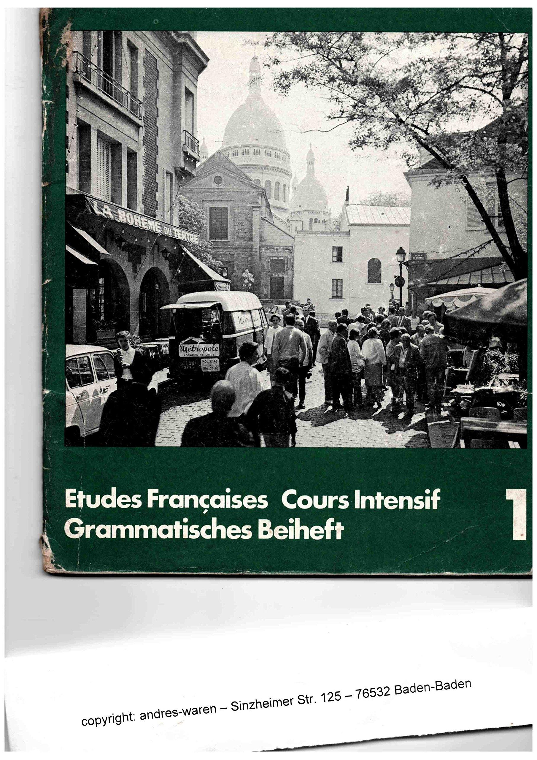Etudes Francaises, Cours Intensif 1, Grammatisches Beiheft