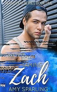 Taming Zach (Team Loco Book 1)