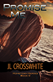 Promise Me: Hometown Heroes prequel novella