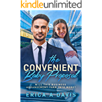 The Convenient Baby Proposal: BWWM, Pregnancy Of Convenience, Billionaire Romance (BWWM Romance Book 1)