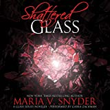 Shattered Glass: A Glass Series novella