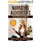 Narrating Audiobooks: Everything You Need to Know to Get Started (English Edition)