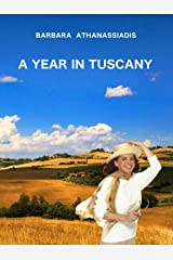 A Year in Tuscany Kindle Edition