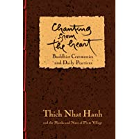 Hanh, T: Chanting From The Heart: Buddhist Ceremonies