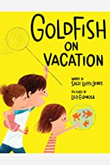 Goldfish on Vacation Kindle Edition