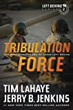 Tribulation Force: The Continuing Drama of Those