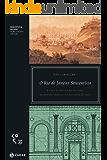 O Rio de Janeiro setecentista: A vida e a construção da cidade da invasão francesa até a chegada da corte