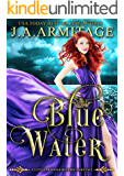 Blue Water (A Little Mermaid Reverse Fairytale Book 2)