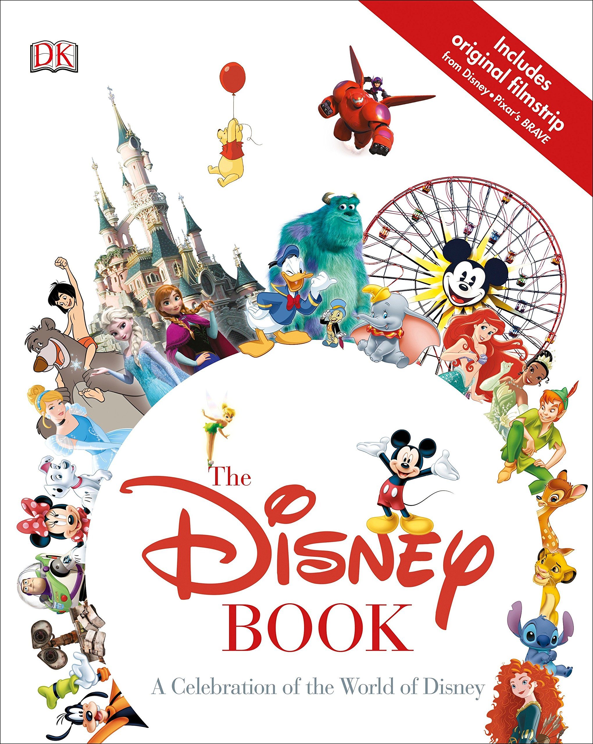 744ee6d31 Amazon.com  The Disney Book  A Celebration of the World of Disney ...