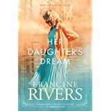 Her Daughter's Dream: Marta's Legacy Series Book 2 (A Gripping Historical Christian Fiction Family Saga from the 1900s to the