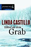 Kälter als dein Grab: Romantic Suspense (New York Times Bestseller Autoren: Thriller/Krimi)