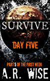 Survive - Day Five
