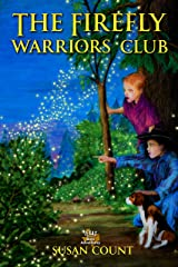 The Firefly Warriors Club (Texas Boys Adventures Book 1) Kindle Edition