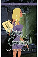 Dying Covenant: The Complete Series Kindle Edition